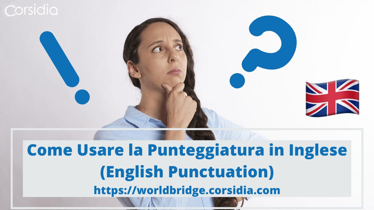 Punteggiatura in Inglese (English Punctuation): Guida Completa
