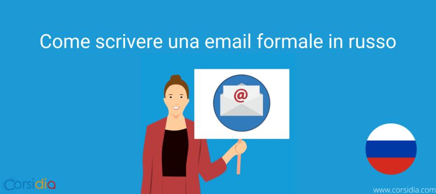 Come scrivere una Email Formale in Russo: la guida completa