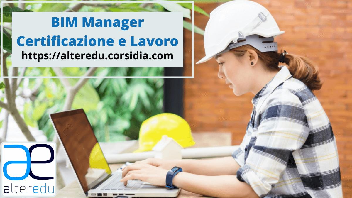 Bim Manager: Certificazione e Lavoro