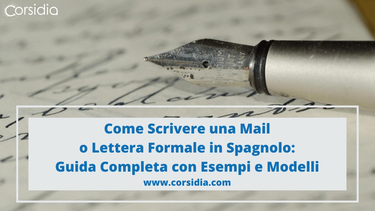 Lettera Formale in Spagnolo: 9 Modelli pronti + Esempi