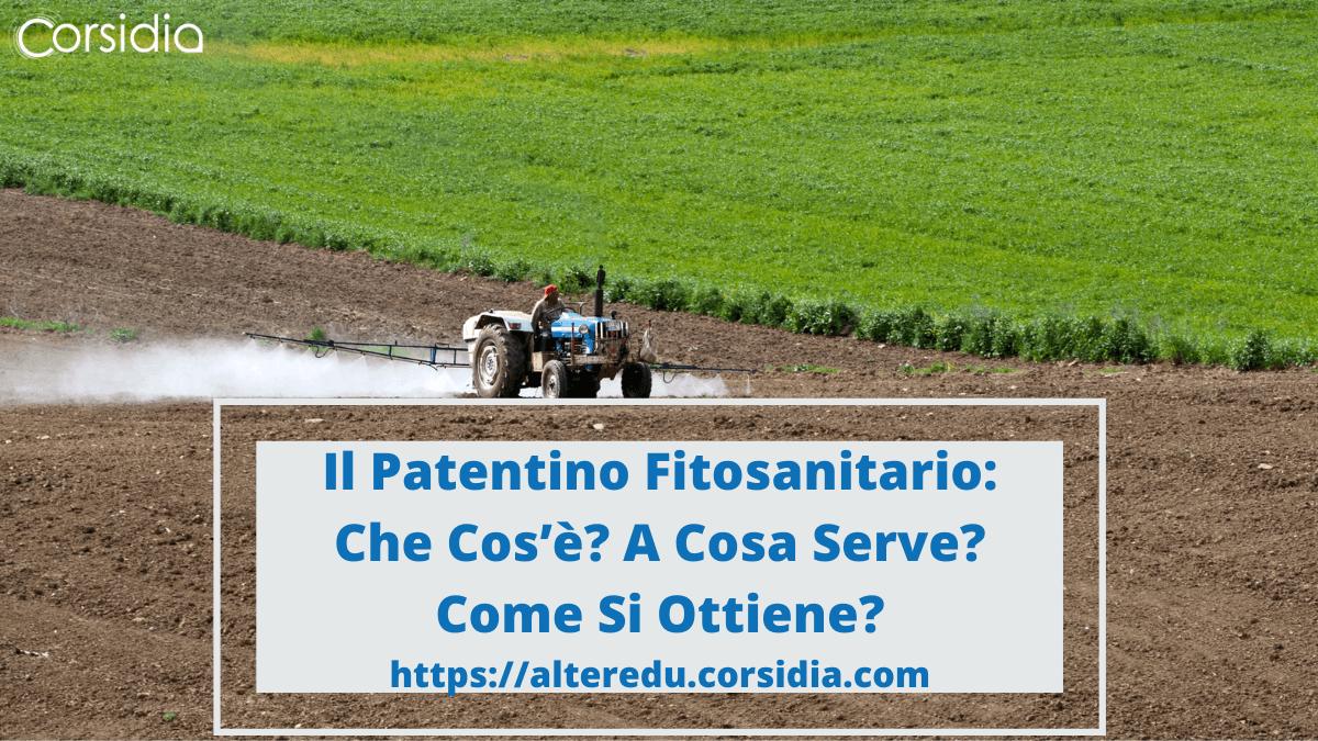 Patentino Fitosanitario: Cos'è? A che Serve? Come Si Ottiene?